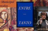 """""""entre…tanto"""" abre o ciclo de exposições do nov..."""