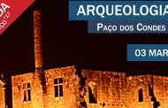 arqueologia à noite visita paço dos condes de b...