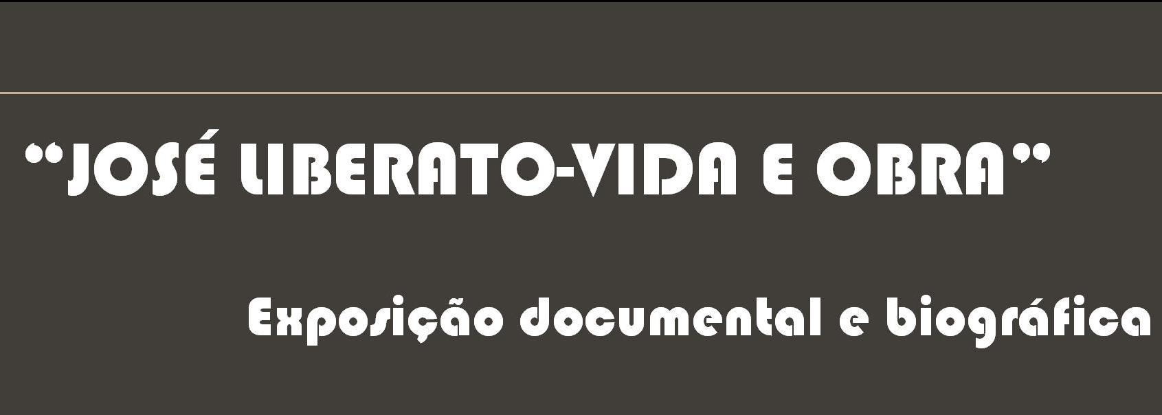 """José Liberato - Vida e Obra"" na Biblioteca Municipal de Barcelos"