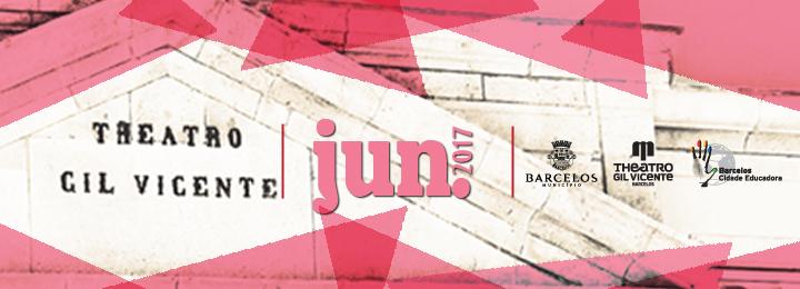 Mês de junho com programação do primeiro ao último dia no Teatro Gil Vicente