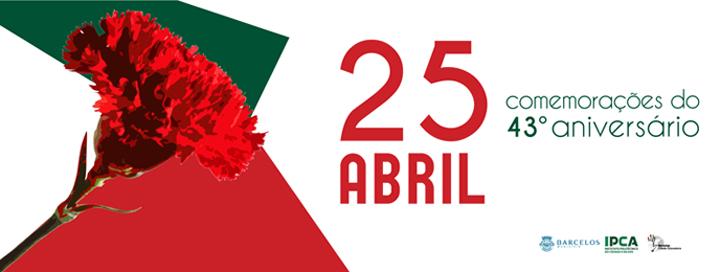 Câmara Municipal e IPCA comemoram o 25 de Abril
