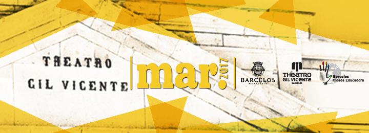 Março com programação diversificada no Teatro Gil Vicente