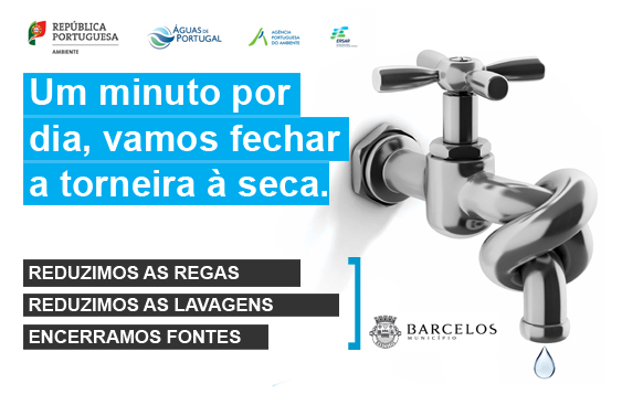 """Município de Barcelos associa-se à campanha """"Vamos fechar a torneira"""""""