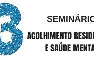 """iii seminário """"acolhimento residencial e saúde ..."""