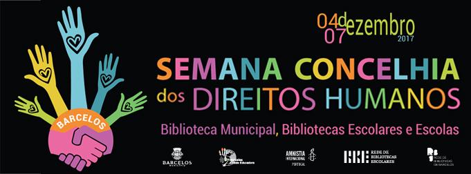 Barcelos comemora Direitos Humanos