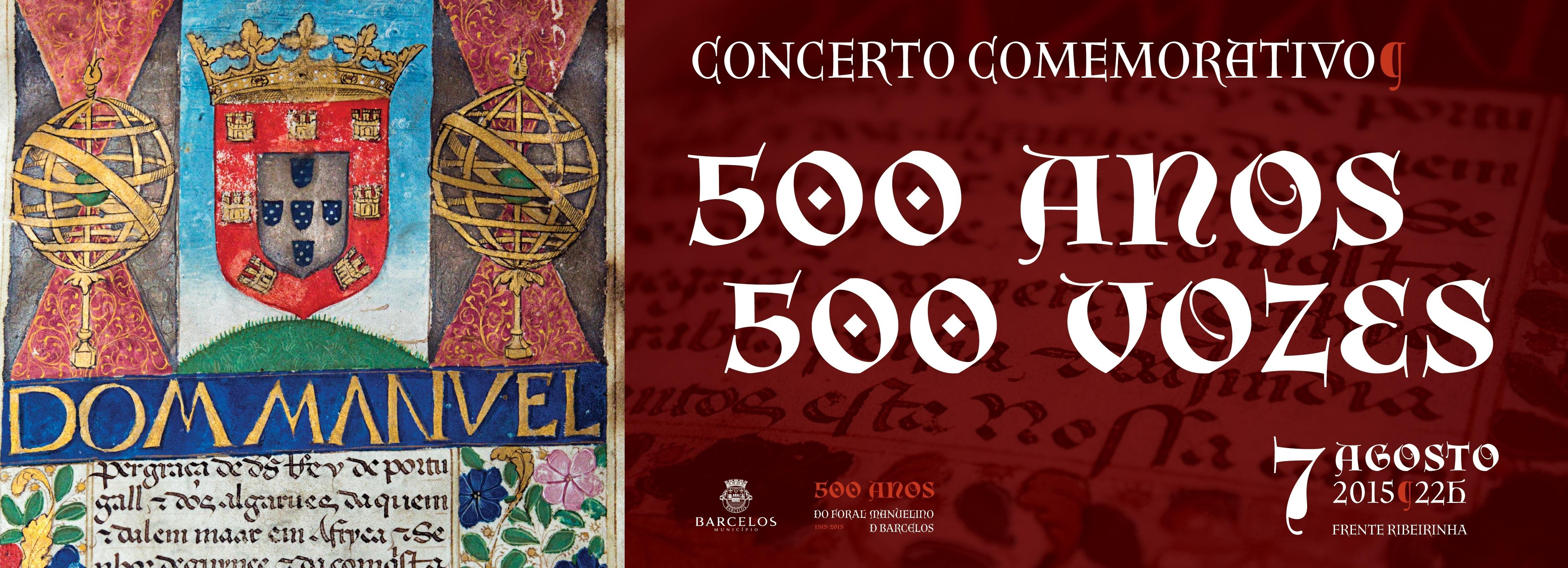 Mil vozes nas margens do Cávado celebram 500 anos do Foral