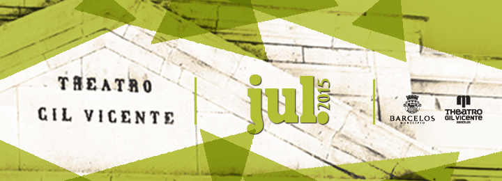 Programação cultural de julho do Teatro Gil Vicente