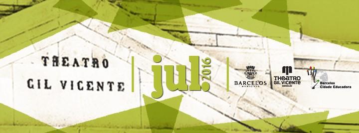 Programação de julho do Teatro Gil Vicente