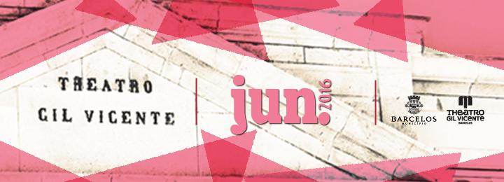 Programação do Teatro Gil Vicente no mês de junho