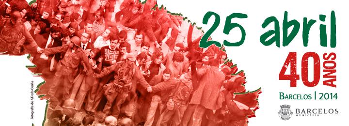 Barcelos comemora o 40.º aniversário do 25 de Abril
