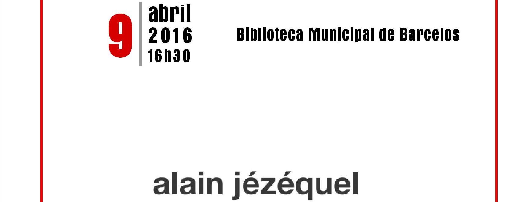 Biblioteca Municipal recebe Alain Jézéquel