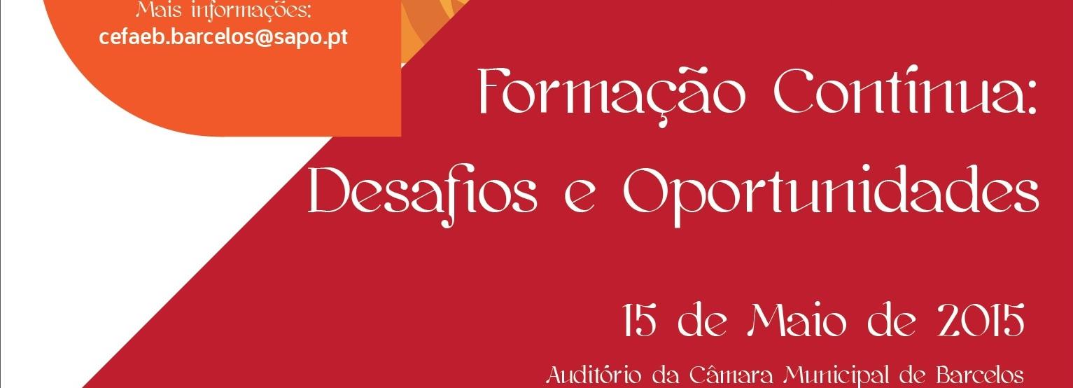 """Barcelos promove seminário """"Formação Contínua- Desafios e Oportunidades"""""""