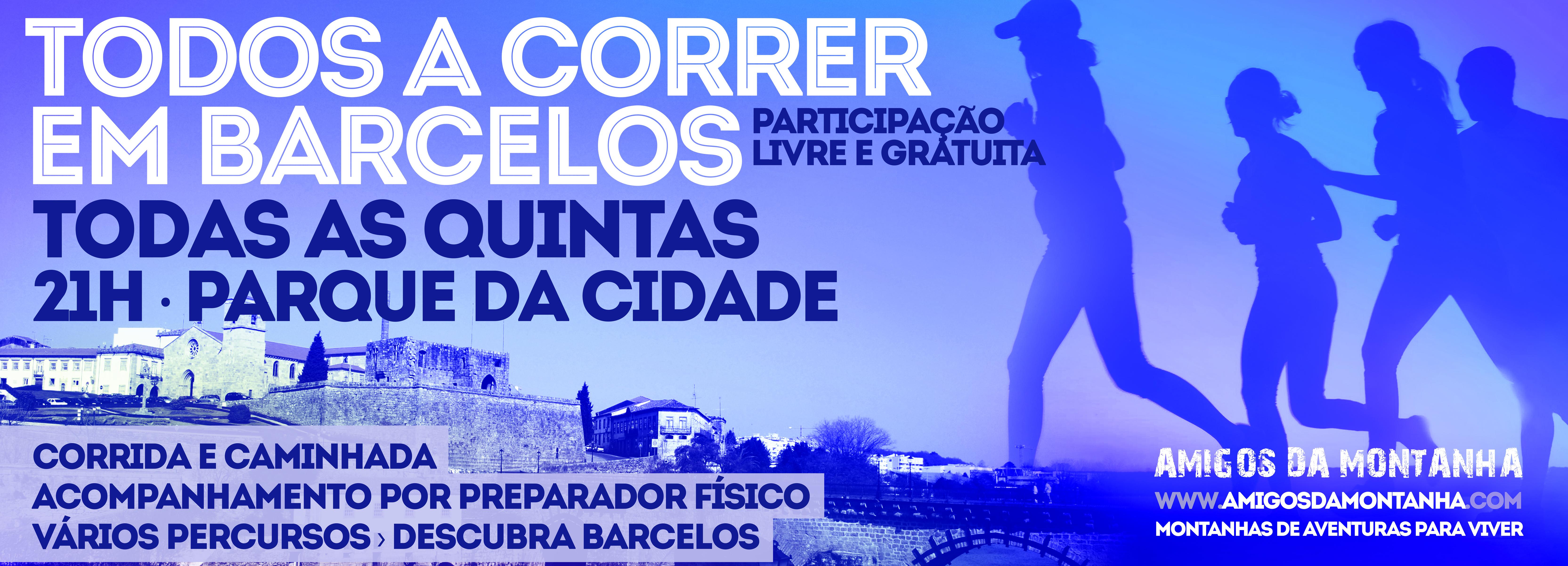"""Amigos da Montanha promovem às quintas feiras """"Todos a Correr em Barcelos"""""""