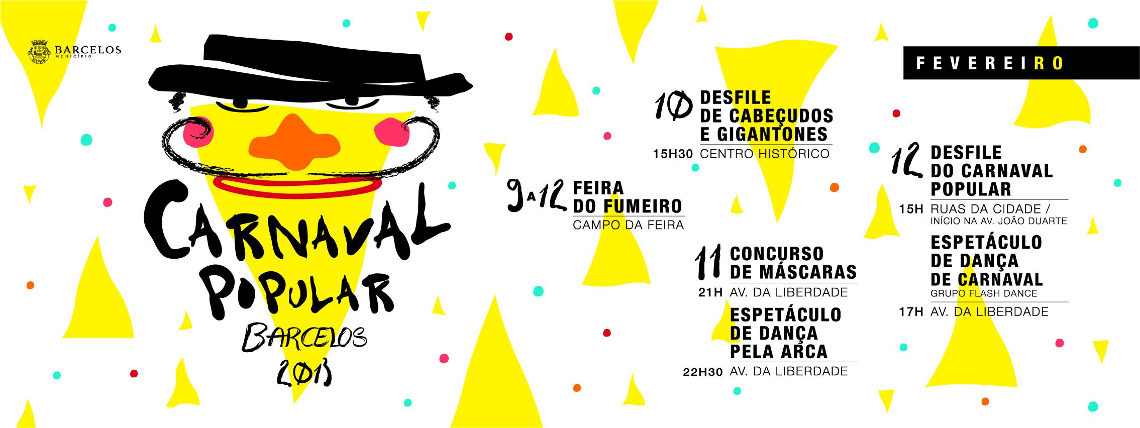 Carnaval Popular Barcelos 2013 e Feira do Fumeiro entre 9 a 12 de fevereiro