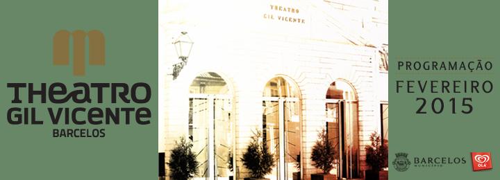 Agenda de fevereiro do Teatro Gil Vicente
