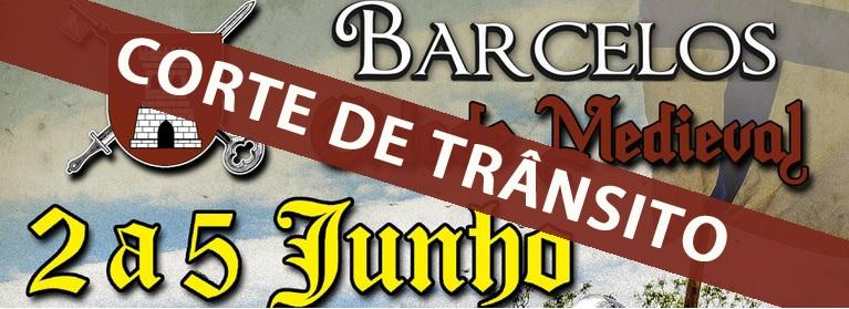 Condicionamentos de trânsito - Barcelos Cidade Medieval