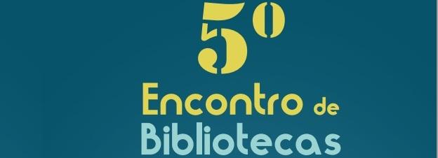 Câmara Municipal organiza 5.ºEncontrodeBibliotecasde Barcelos