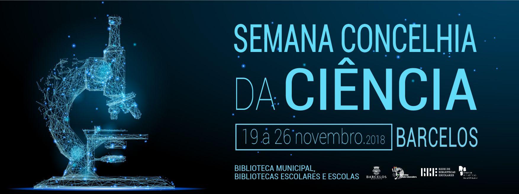Semana da Ciência e da Tecnologia mobiliza escolas e bibliotecas de Barcelos