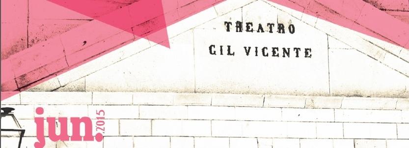 Programação de junho do Teatro Gil Vicente