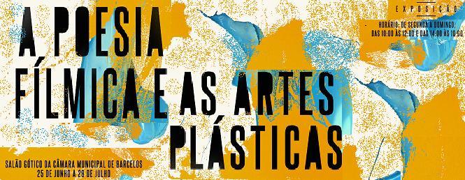 """Projecto cultural """"A Poesia Fílmica e as Artes Plásticas"""""""
