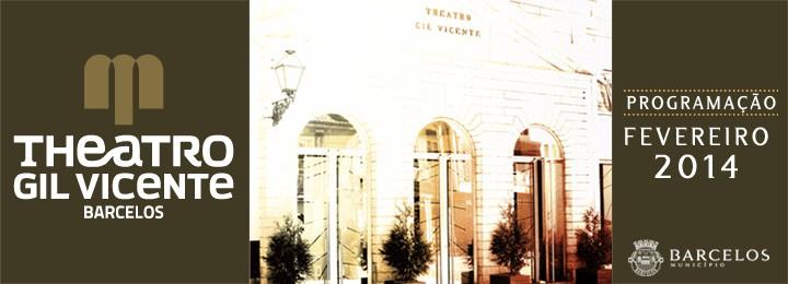 Teatro, musica cinema e dança em fevereiro no Teatro Gil Vicente