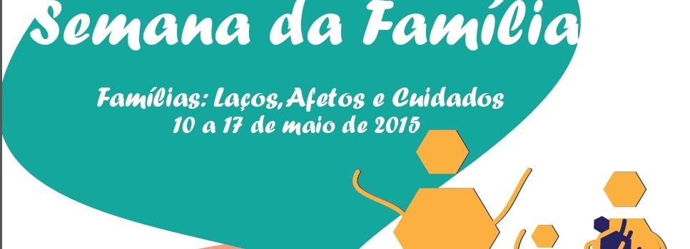 Barcelos promove Semana da Família