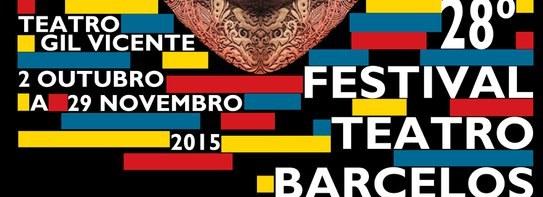 Festival de Teatro de Barcelos 2015 no palco do Gil Vicente