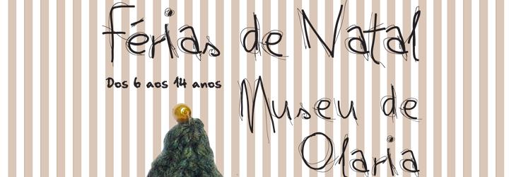 Férias de Natal no Museu de Olaria