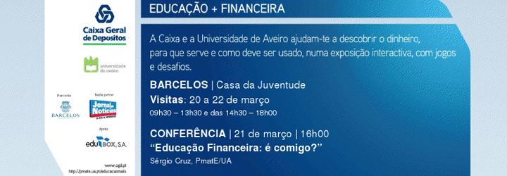 Exposição Educação + Financeira na Casa da Juventude