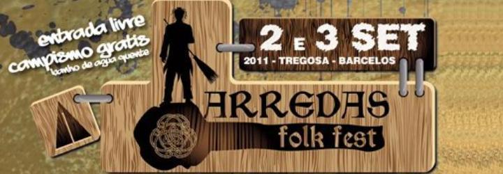Arredas Folk Fest 2011: dias 2 e 3 de Setembro – Tregosa, Barcelos