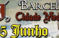 barcelos cidade medieval arranca já na quinta-f...