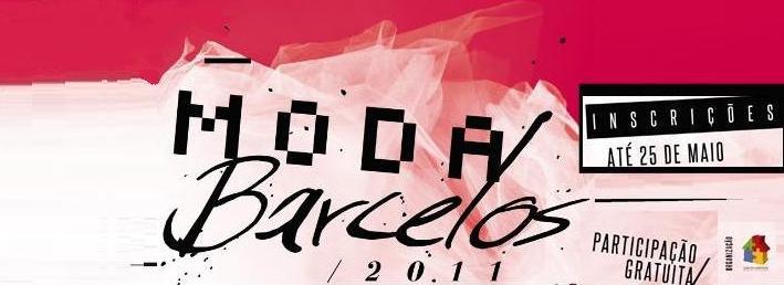 Inscrições na Moda Barcelos 2011 terminam em 25 de Maio