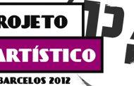 projeto artístico barcelos 2012
