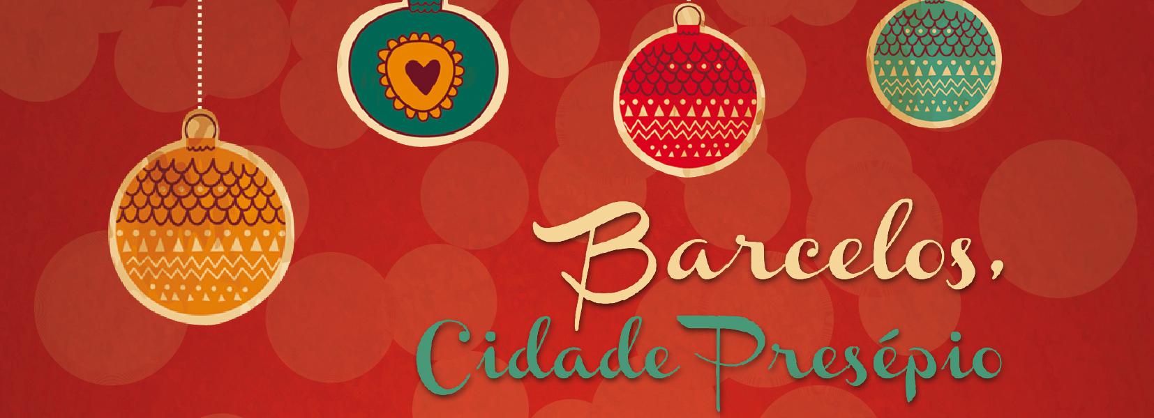 Barcelos Cidade Presépio anima a cidade