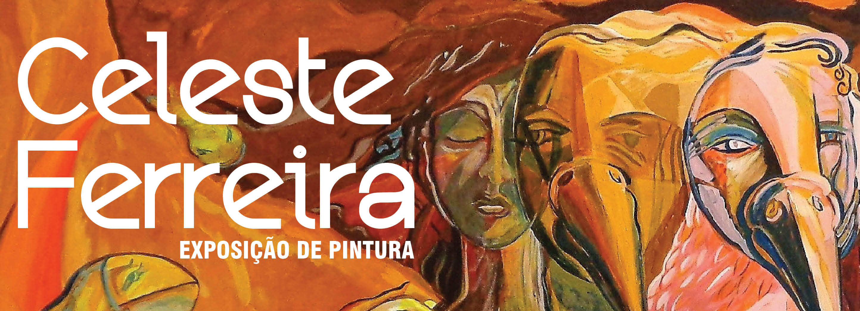 Galeria Municipal expõe obra da artista gaiense Celeste Ferreira