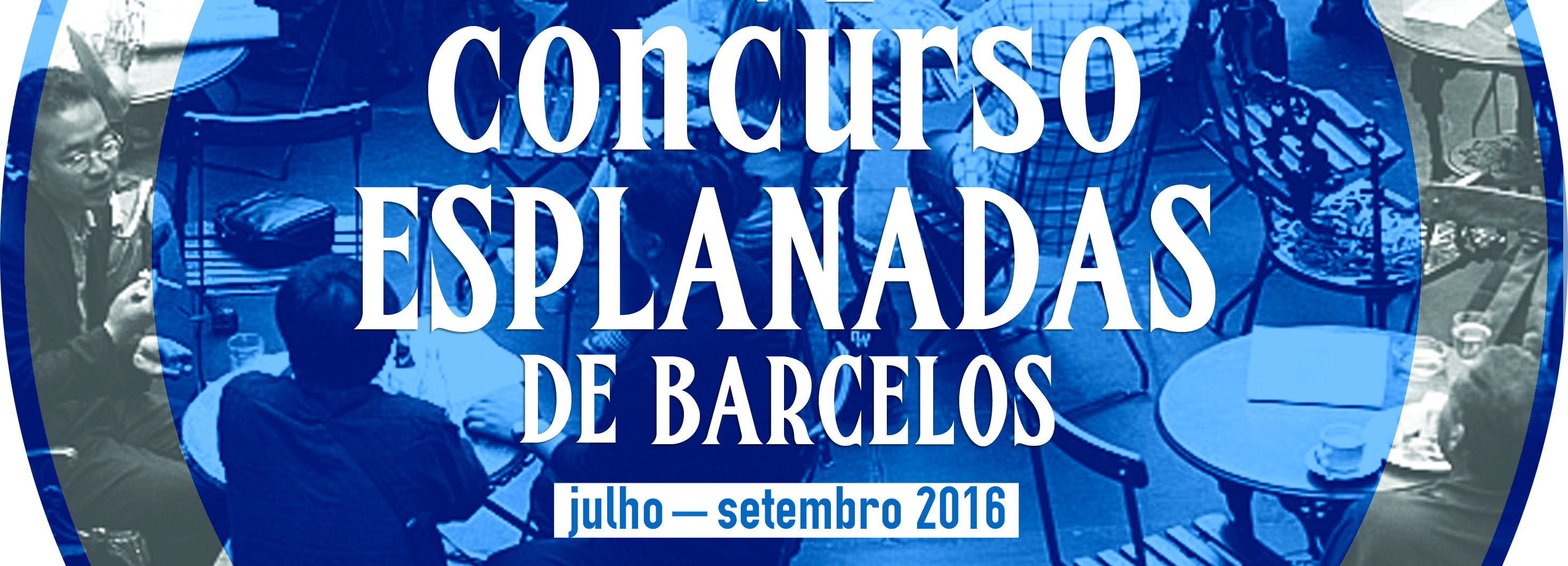VI Concurso Esplanadas de Barcelos