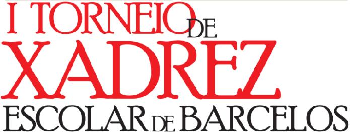 I Torneio de Xadrez Escolar de Barcelos