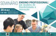 Ensino Profissional em debate no Auditório da Câmara de Barcelos
