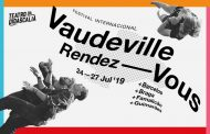 Vaudeville Rendez-Vous arranca quarta-feira em Barcelos
