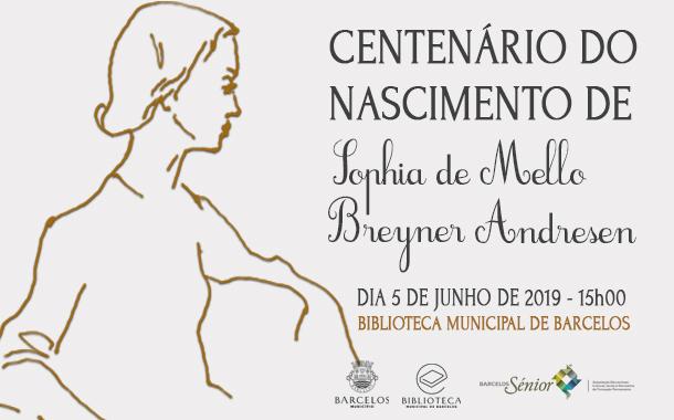 Câmara Municipal de Barcelos evoca centenário do nascimento de Sophia com conferência