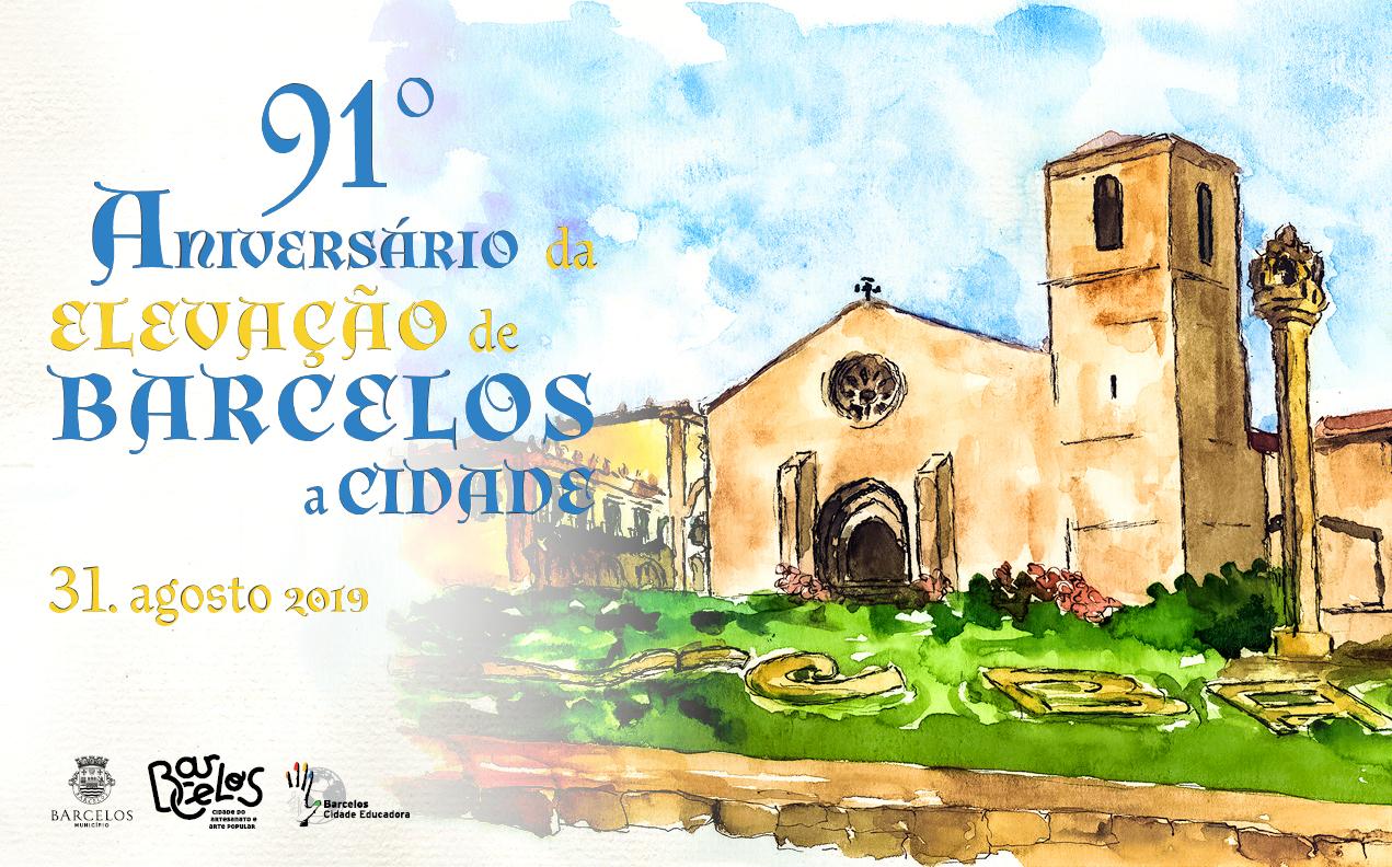 Município de Barcelos celebra 91 anos de elevação a Cidade