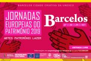 barcelos adere às jornadas europeias do património
