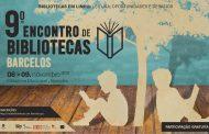 Município de Barcelos promove 9.º Encontro de Bibliotecas de Barcelos