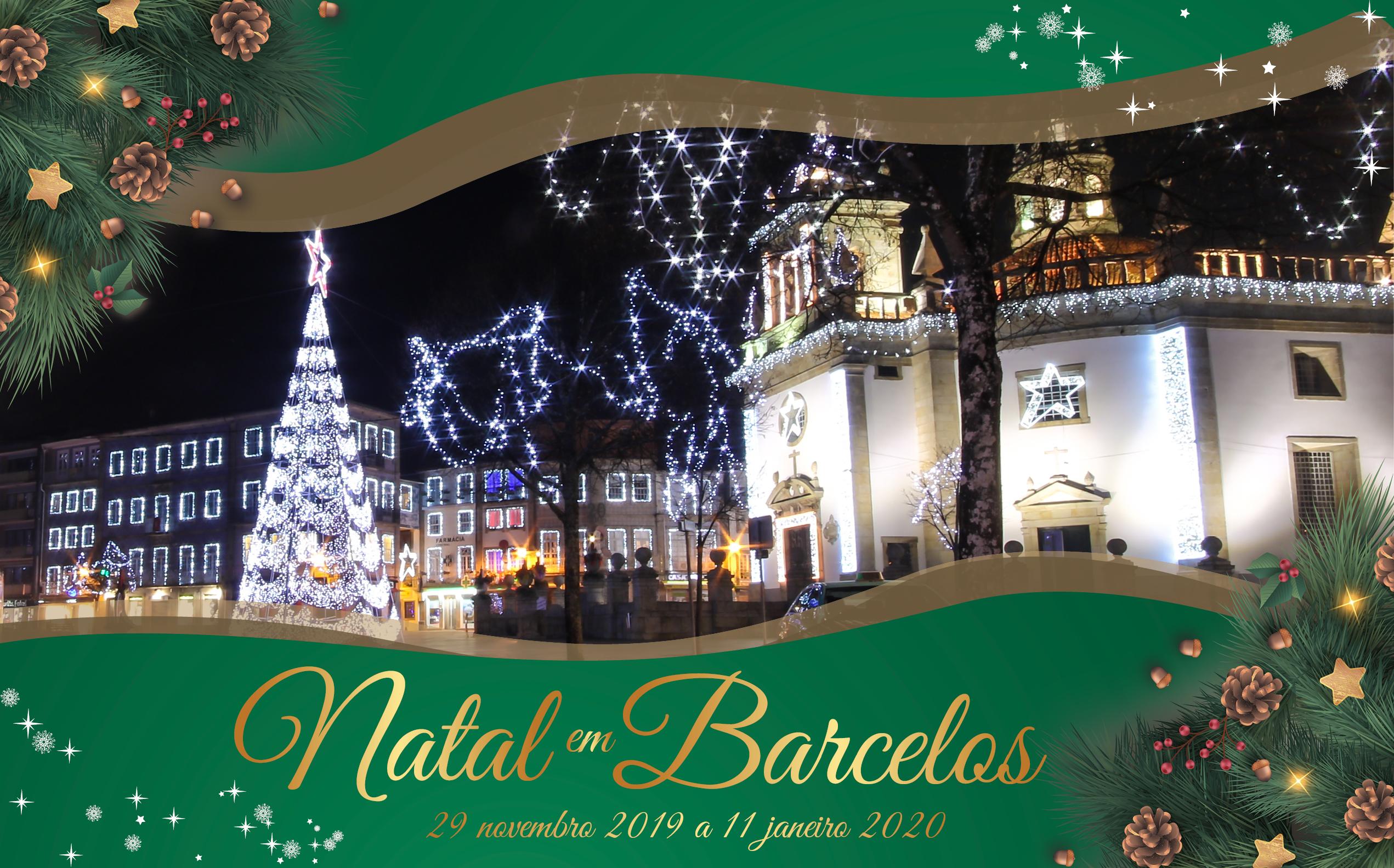 """Mil e Uma Razões para """"viver"""" o Natal em Barcelos"""