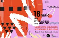 Município de Barcelos celebra o Dia Internacional dos Museus