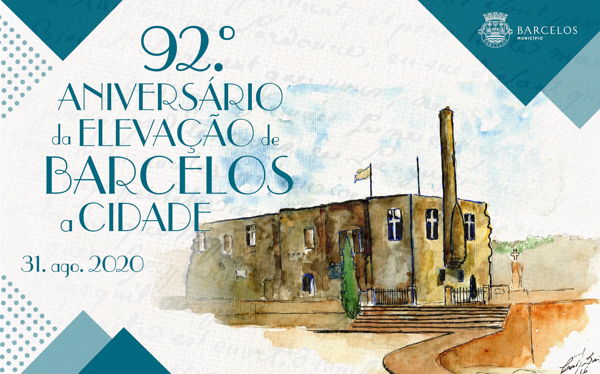 Barcelos assinala 92 anos de elevação a Cidade