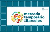 Mercado Temporário de Barcelos abre terça-feira, 6 de outubro