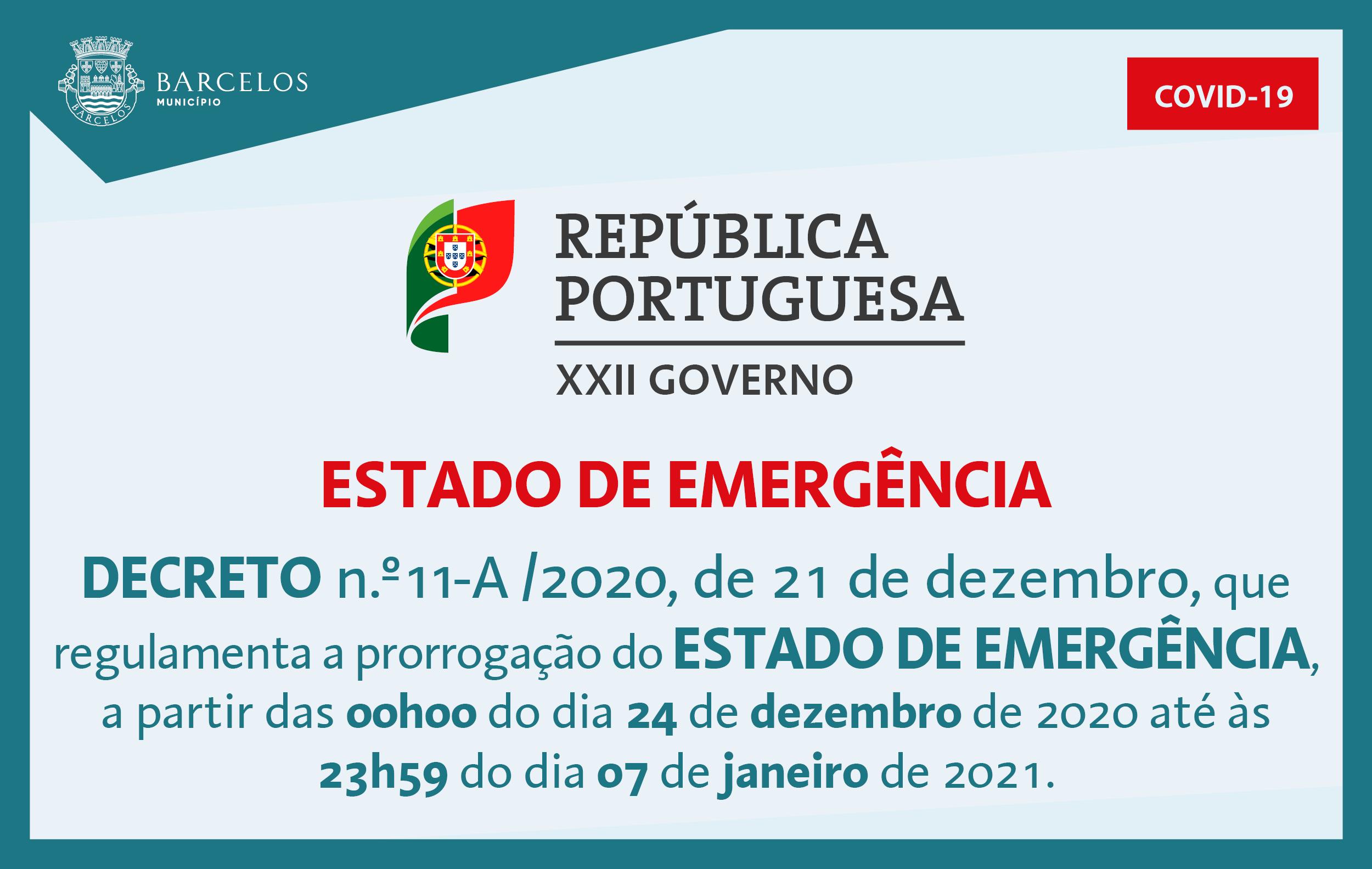 Decreto n.º11-A/2020, de 21 de dezembro, que regulamenta a prorrogação do Estado de Emergência