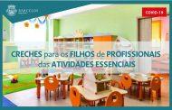 Creches para os filhos de profissionais das atividades essenciais