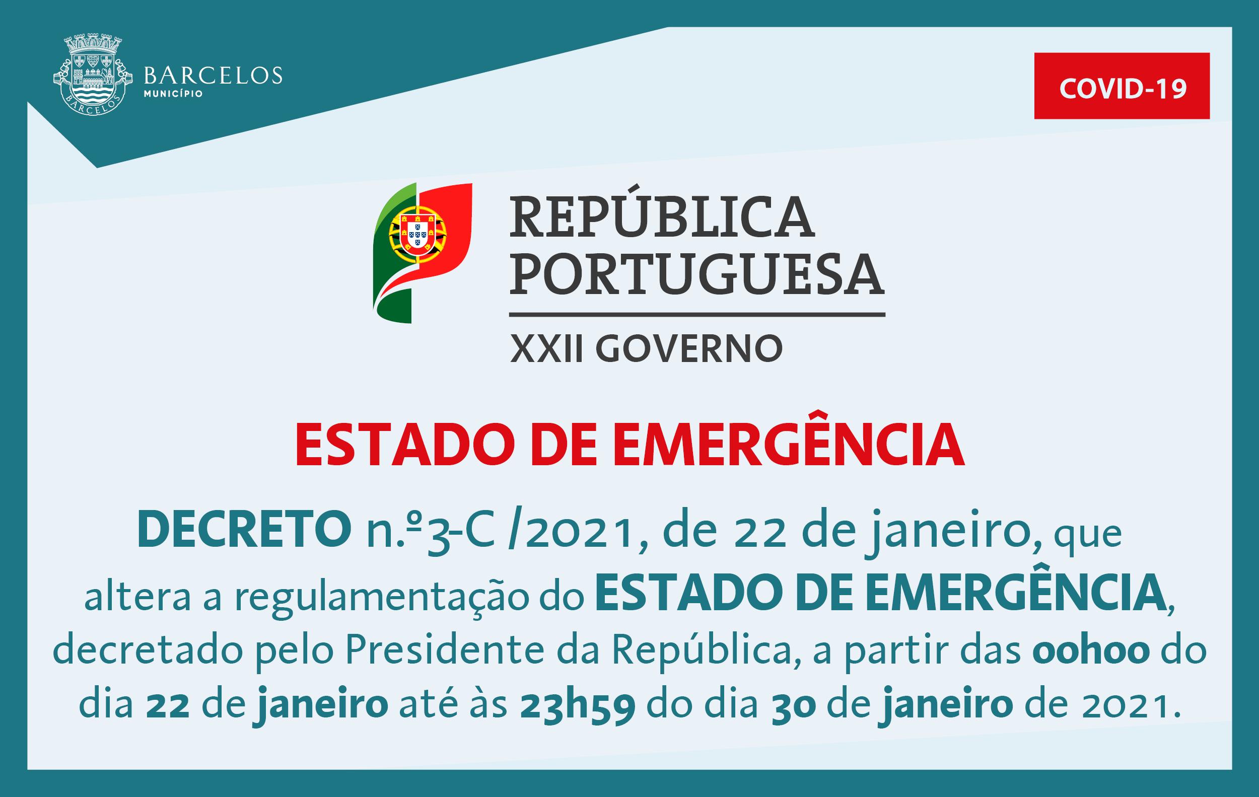 Decreto n.º3-C/2021, de 22 de janeiro, que altera a regulamentação do Estado de Emergência